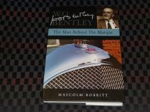 W.O. Bentley - The Man Behind the Marque (Bobbitt 2003)